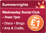 Wednesday Social Club from 7pm only £1 entry